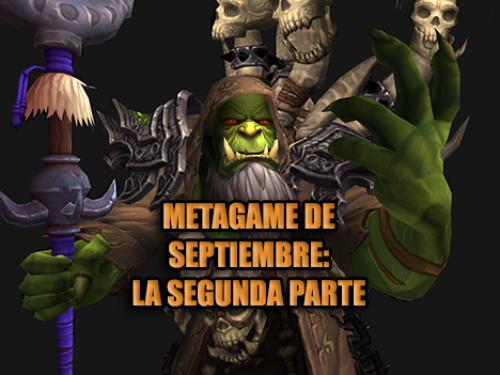 Metagame de septiembre: La segunda parte
