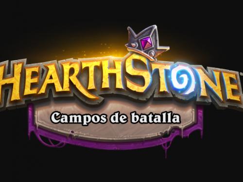 Presentamos los Campos de batalla de Hearthstone