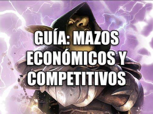 Guía: mazos económicos y competitivos